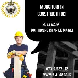 Anunturi UK Angajam permanent constructori in Londra