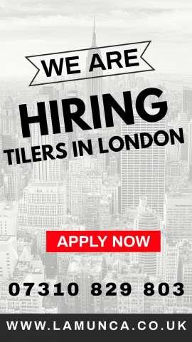 Anunturi UK Angajam Tilers in toata Londra